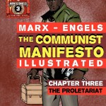 The-Communist-Manifesto-Illustrated-Chapter-Three-The-Proletariat