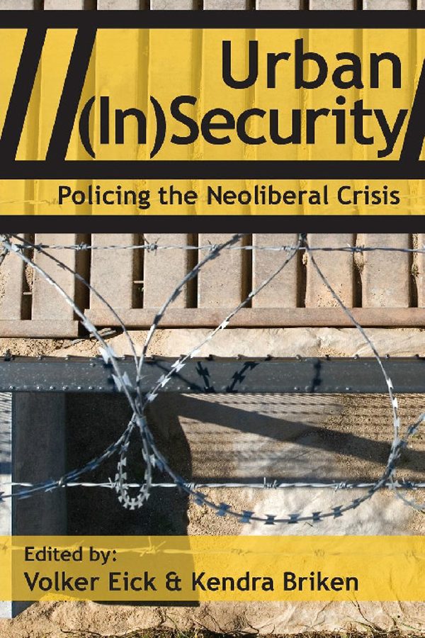 Urban-(In)Security-Policing-The-Neoliberal-Crisis-Red-Quill-Books