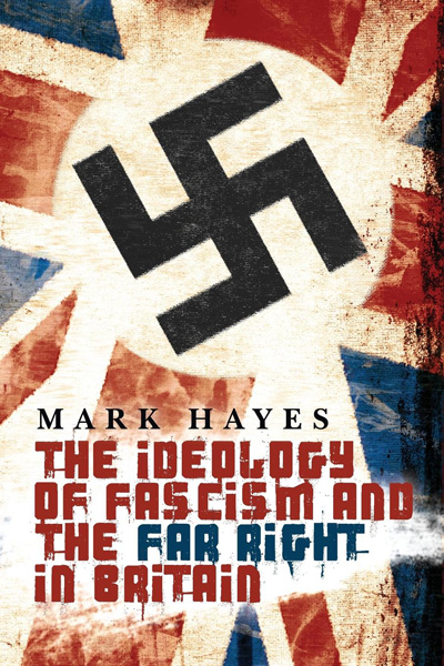 The-Ideology-of-Fascism-and-the-Far-Right-in-Britain