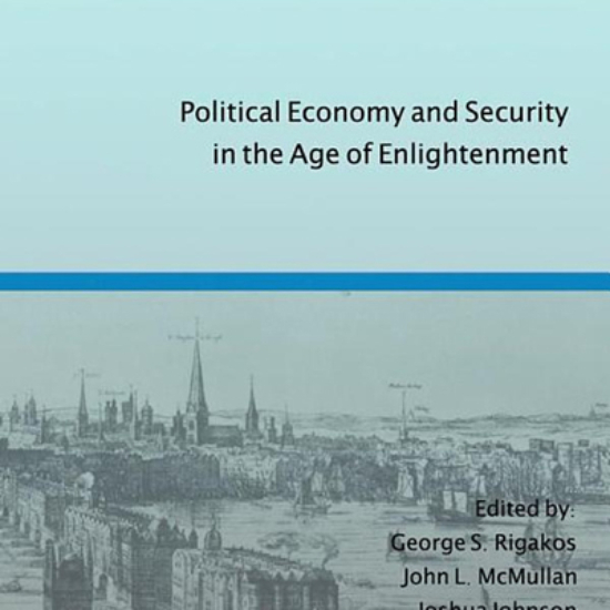 A General Police System:  Political Economy and Security in the Age of Enlightenment