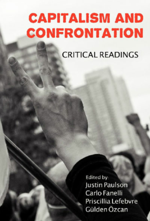 Capitalism and Confrontation: Critical Readings