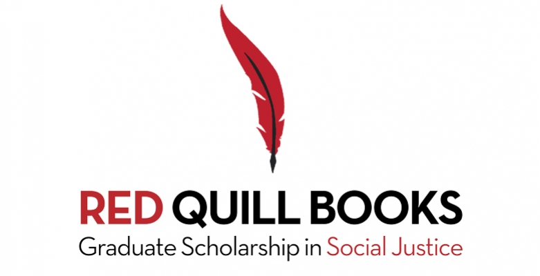 Red Quill Books Graudate Scholarship in Social Justice