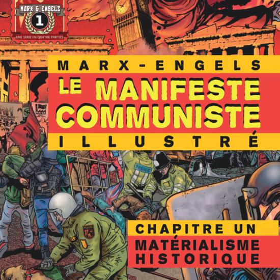 Le Manifeste Communiste (Illustré) Chapitre Un: Matérialisme Historique