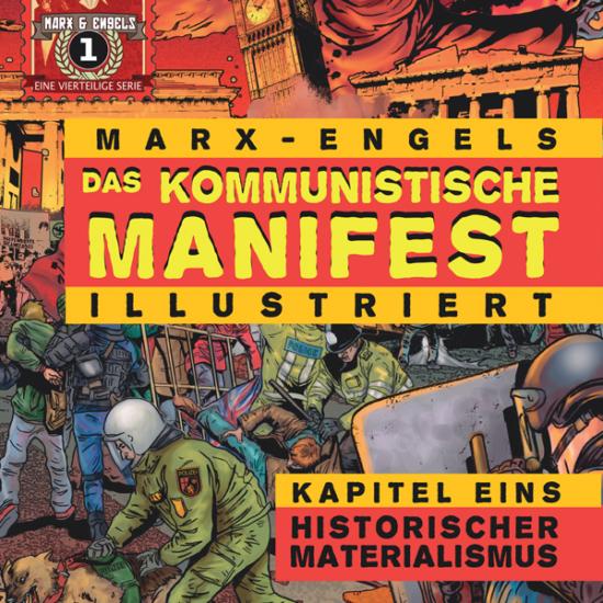 Das Kommunistische Manifest Illustriert Kapitel Eins: Historischer Materialismus