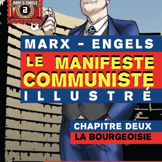 Le Manifeste Communiste Illustré Chapitre Deux: La Bourgeoisie