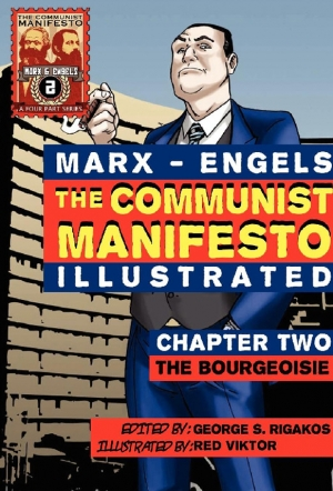 The Communist Manifesto Illustrated.  Chapter Two – The Bourgeoisie