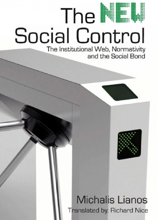 The New Social Control: The Institutional Web, Normativity and the Social Bond
